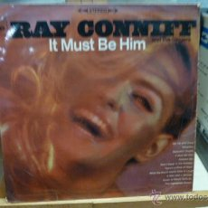 Discos de vinilo: RAY CONNIFF ITS MUST BE HIM-. Lote 51969835