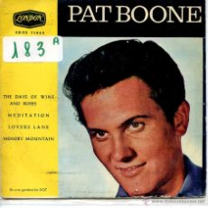 Discos de vinilo: PAT BOONE / THE DAYS OF WINE AND ROSES / MEDITATION + 2 (EP 1963). Lote 53031172