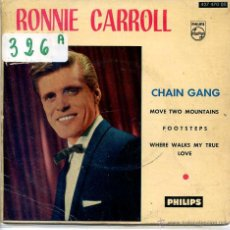 Discos de vinilo: RONNIE CARROLL / CHAIN GANG / MOVE TWO MOUNTAINS + 2 (EP 1961). Lote 51979064