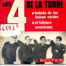 Discos de vinilo: LOS 4 DE LA TORRE / BALADA DE LOS BOINAS VERDES / EL FOLKLORE AMERICANO (SINGLE 1966). Lote 51981140