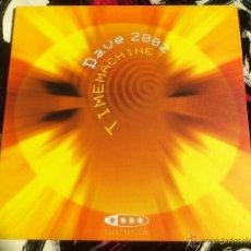 Discos de vinilo: DAVE 2002 - TIMEMACHINE - MAXI - VINILO - VALE MUSIC - ELECTROPOLIS - 2002. Lote 51984278