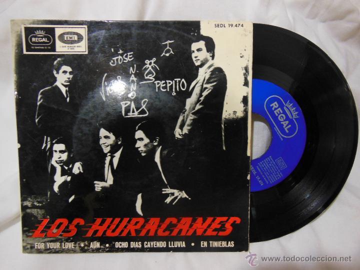 LOS HURACANES : FOR YOUR LOVE; AUN; OCHO DÍAS CAYENDO LLUVIA; EN TINIEBLAS. 1965. REGAL SEDL 19474 (Música - Discos - Singles Vinilo - Grupos Españoles 50 y 60)