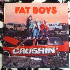Discos de vinilo: FAT BOYS - CRUSHIN´- LP - VINILO - POLYGRAM - 1987. Lote 52007279