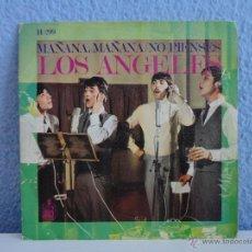 Discos de vinilo: LOS ANGELES - MAÑANA, MAÑANA / NO PIENSES // SINGLE // 1968. Lote 133449586