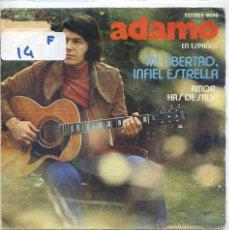 Discos de vinilo: ADAMO (EN ESPAÑOL) / MI LIBERTAD, INFIEL ESTRELLA / AMOR HAS DE SALIR (SINGLE PROMO 1972). Lote 52009219