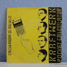 Discos de vinilo: KRAFTWERK - POCKET CALCULATOR / DENTAKU // SINGLE ESPAÑOL // 1981. Lote 52013957