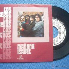 Discos de vinilo: LOS IBEROS MAÑANA / ISABEL SINGLE SPAIN 1972 PDELUXE. Lote 52020550
