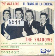 Discos de vinilo: THE SHADOWS / EL SEÑOR DE LA GUERRA / TONIGHT + 2 (EP 1966). Lote 52021558