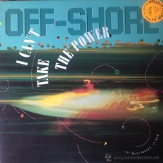 Discos de vinilo: OFF-SHORE - I CAN'T TAKE THE POWER . MAXI SINGLE . 1990 GERMANY. Lote 52027777