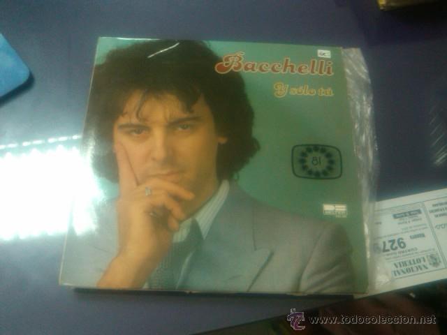 BACCHELLI - Y SOLO TU (LP EUROVISION 1981 SPAIN) NUNCA USADO/ NEVER PLAYED (Música - Discos - LP Vinilo - Festival de Eurovisión)