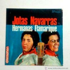 Discos de vinilo: DISCO 7PULGADAS - JOTAS NAVARRAS - HERMANAS FLAMARIQUE. Lote 52112439