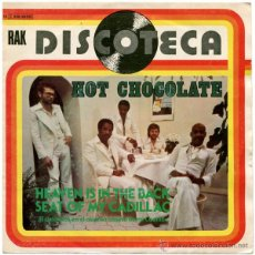 Discos de vinilo: HOT CHOCOLATE – HEAVEN IS IN THE BACK SEAT OF MY CADILLAC - SG SPAIN 1976 - RAK 10 C006-98.091. Lote 52120908