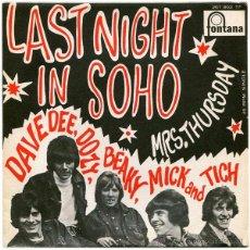 Discos de vinilo: DAVE DEE, DOZY, BEAKY, MICK & TICH – LAST NIGHT IN SOHO - SG SPAIN 1968 - FONTANA 267 863 TF. Lote 52125271