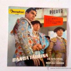 Discos de vinilo: DISCO 7PULGADAS - BANDA TAURINA DE MADRID. Lote 52125593