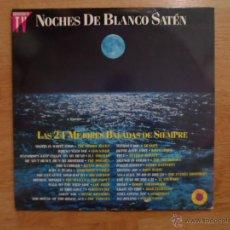 Discos de vinilo: JJ - NOCHES DE BLANCO SATEN LAS 24 MEJORES BALADAS DE SIEMPRE DOBLE LP AÑO 1991. Lote 56036383