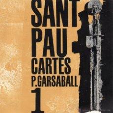 Discos de vinilo: SANT PAU CARTES - PAU GARSABALL, EP, VOCACIÓ DE SANT PAU + 3, AÑO 1962. Lote 52136722