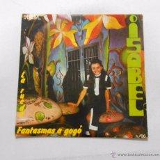 Discos de vinilo: ISABEL. - FANTASMAS A GOGÓ. TDKDS4. Lote 52139873