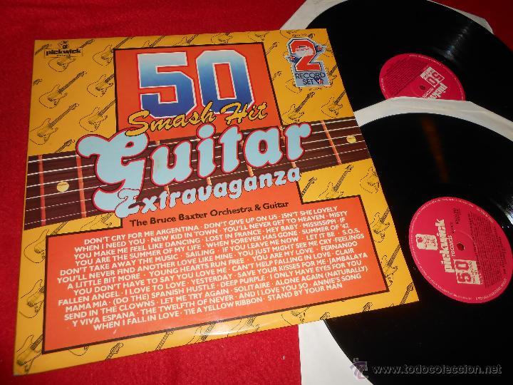 THE BRUCE BAXTER ORCHESTRA&GUITAR 50 SMASH HIT GUITAR EXTRAVAGANZA 2LP 1977 PICKWICK EDICION INGLESA (Música - Discos - LP Vinilo - Pop - Rock - Extranjero de los 70)