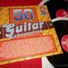 Discos de vinilo: THE BRUCE BAXTER ORCHESTRA&GUITAR 50 SMASH HIT GUITAR EXTRAVAGANZA 2LP 1977 PICKWICK EDICION INGLESA. Lote 52146387