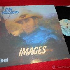 Disques de vinyle: DON WILLIAMS IMAGES LP 1978 K-TEL EDICION INGLESA ENGLAND UK EX. Lote 52146650