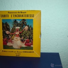Discos de vinilo: JACQUES CHEGARAY TAHITI L, ENCHANTERESSE SINGLES 45RPM. Lote 52149161