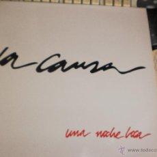 Discos de vinilo: LA CAUSA LP UNA NOCHE LOCA.1992. Lote 52153935
