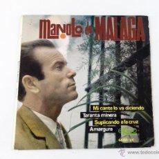 Discos de vinilo: EP MANOLO DE MALAGA. MI CANTE LO VA DICIENDO -TARANTA MINERA -SUPLICANDO A LA CRUZ -AMARGURA.. Lote 52157874
