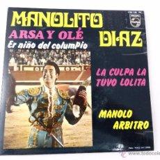 Discos de vinilo: EP MANOLITO DIAZ. ARSA Y OLÉ- ER NIÑO DEL COLUMPIO- LA CULPA LA TUVO LOLITA- MANOLO ARBITRO. Lote 52158199
