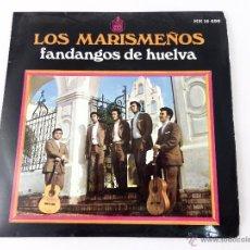 Discos de vinilo: EP LOS MARISMEÑOS. FANDANGOS DE HUELVA. YO ME VOY A LA ALAMEDA- MIRA QUE BONITA ES.... Lote 52158382