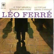 Discos de vinilo: EP LEO FERRE : LE PONT MIRABEAU ( LEO FERRE & GUILLAUME APPOLLINAIRE ) . Lote 52162719