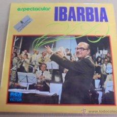 Discos de vinilo: ESPECTACULAR IBARBIA - RCA VICTOR - 1974 - LOUNGE - ORQUESTA MUY BUEN ESTADO. Lote 52163552