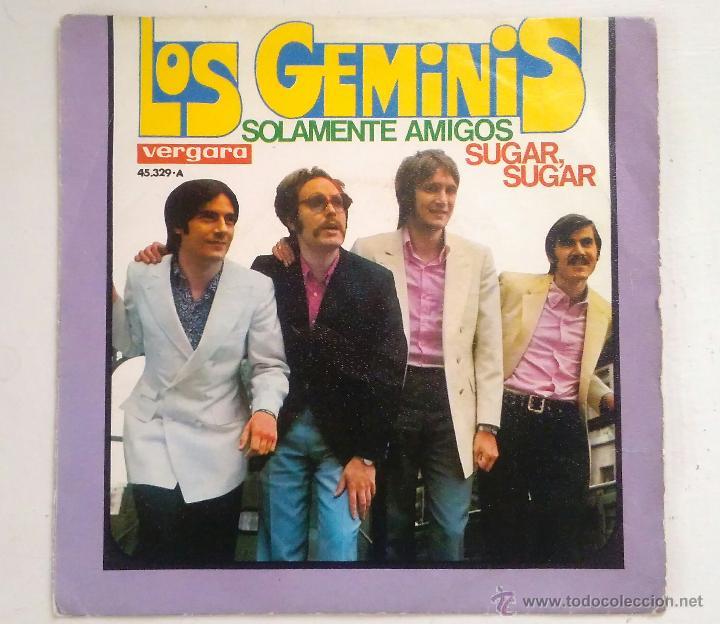 DISCO 7PULGADAS - LOS GEMINIS - SOLAMENTE AMIGOS / SUGAR,SUGAR (Música - Discos - Singles Vinilo - Grupos Españoles 50 y 60)