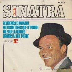 Discos de vinilo: FRANK SINATRA - OLVIDEMOS EL MAÑANA - EP ESPAÑOL DE VINILO. Lote 52192842