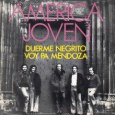 Discos de vinilo: AMERICA JOVEN, SG, DUERME NEGRITO + 1, AÑO 1974. Lote 52277499
