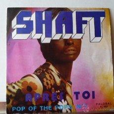 Discos de vinilo: SHAFT -POP OF THE POPS N.7 EDITADO POR PALOBAL. Lote 52284385
