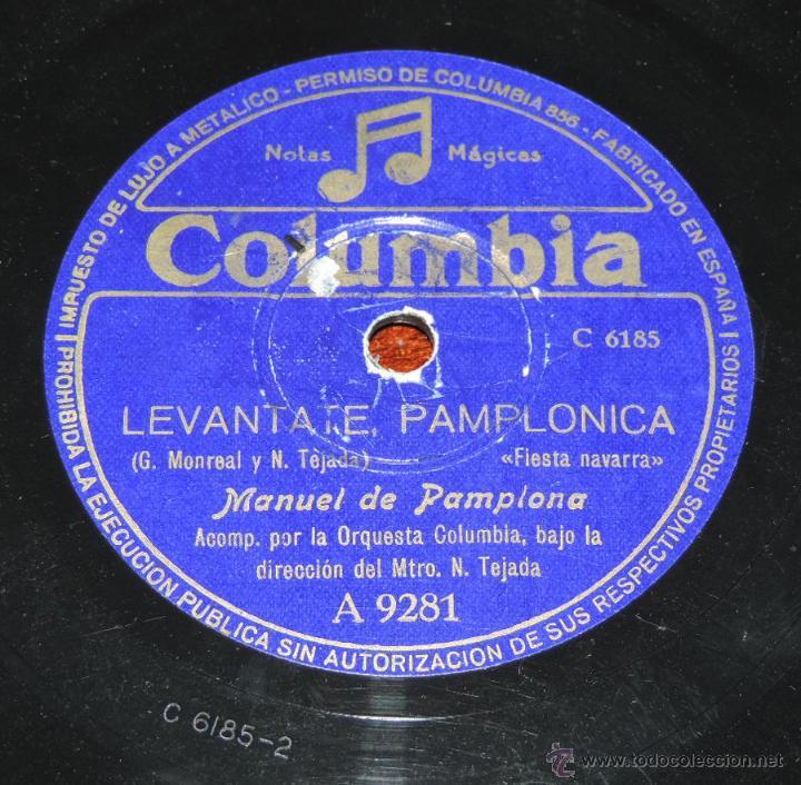 DISCO DE PIZARRA DE MANUEL DE PAMPLONA, MAESTRO TEJADA, ED.COLUMBIA A 9281,LEVANTATE PAMPLONICA / CO (Música - Discos - Singles Vinilo - Clásica, Ópera, Zarzuela y Marchas)