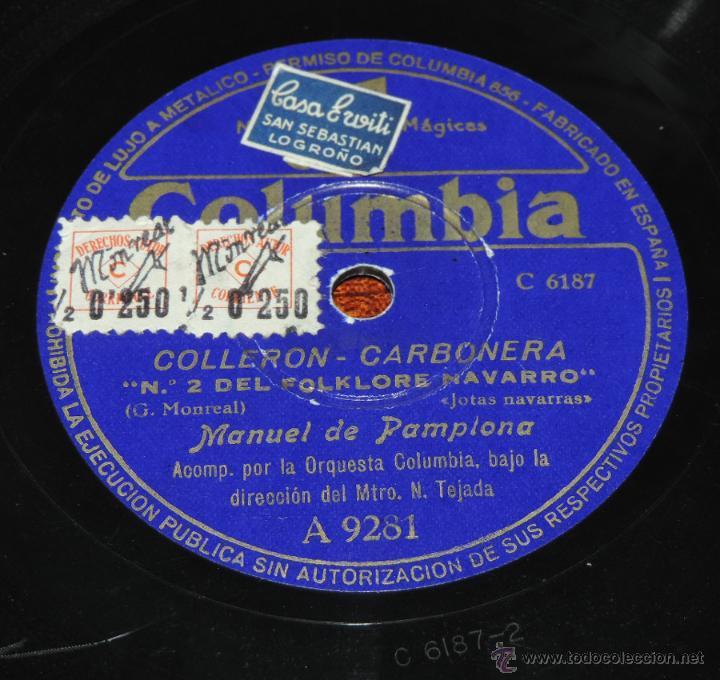 Discos de vinilo: DISCO DE PIZARRA DE MANUEL DE PAMPLONA, MAESTRO TEJADA, ED.Columbia A 9281,LEVANTATE PAMPLONICA / CO - Foto 2 - 52287992