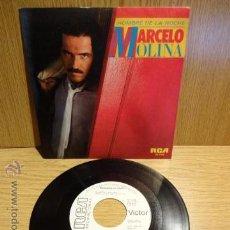 Discos de vinilo: MARCELO MOLINA.HOMBRE DE LA NOCHE / SG-PROMO / RCA - 1984. CALIDAD LUJO. ****/****. Lote 52303457