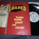 Discos de vinilo: LOADED --- TURN YOUR HEAD AND COUGH // COMO NUEVO. Lote 52310294