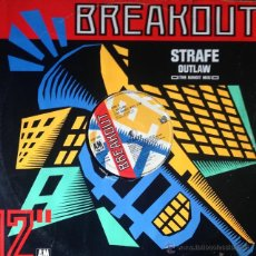 Discos de vinilo: STRAFE - OUTLAW (THE BANDIT MIX) . MAXI SINGLE . 1987 UK . Lote 52310413