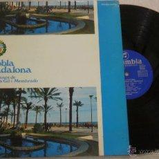 Discos de vinilo: COBLA BADALONA - SARDANES DE TOMAS GIL I MEMBRADO - LP COLUMBIA 1976. Lote 52310544