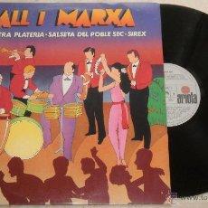 Discos de vinilo: BALL I MARXA ORQUESTRA PLATERIA SALSETA DEL POBLE SEC SIREX - LP ARIOLA 1980. Lote 52310647