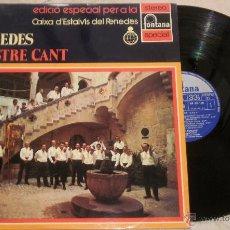 Discos de vinilo: CORAL DEL PENEDES. EL NOSTRE CANT - LP FONTANA. 1972. Lote 52311005