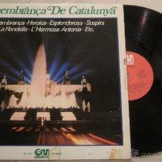 Discos de vinilo: REMEMBRANÇA DE CATALUNYA - LP GRAMUSIC 1978. Lote 52311064