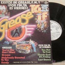 Discos de vinilo: LOS EXITOS DE GREASE, F.M.Y. POR FIN ES VIERNES. Lote 52311625