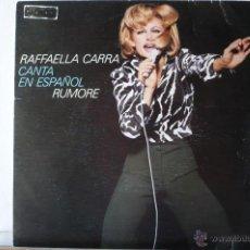 Discos de vinilo: RAFAELA CARRA -RUMORE -CANTA EN ESPAÑOL-. Lote 52311810