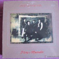 Discos de vinilo: LP - ADRENALINA - OTROS MUNDOS (SPAIN, ZAFIRO 1990). Lote 52312191