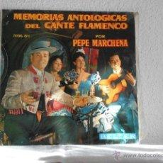 Discos de vinilo: LP MEMORIAS ANTOLOGICAS DEL CANTE FLAMENCO VOL. 3-PEPE MARCHENA. Lote 52318129