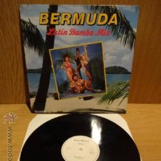 Discos de vinilo: BERMUDA. LATIN BAMBA MIX. MAXI SINGLE / TELSTAR WORLD - 1988.CALIDAD LUJO ****/**** DIFÍCIL.. Lote 52320084