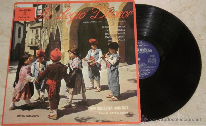 LA LEGIO D´HONOR. (OBRA LIRICA) RAFAEL MARTINEZ VALLS-VICTOR MORO. COLUMBIA 1966(Música - Discos - LP Vinilo - Clásica, Ópera, Zarzuela y Marchas)